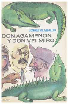 Don Agamenon y Don Velmiro