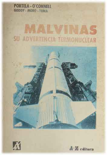 Malvinas su advertencia termonuclear